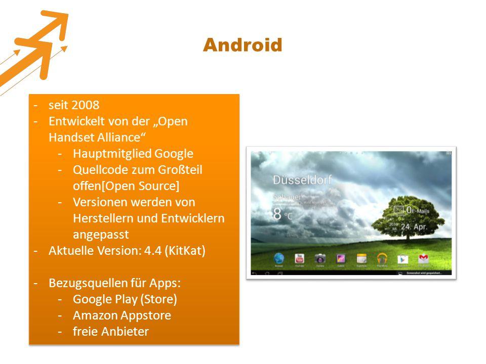 """Android seit 2008 Entwickelt von der """"Open Handset Alliance"""
