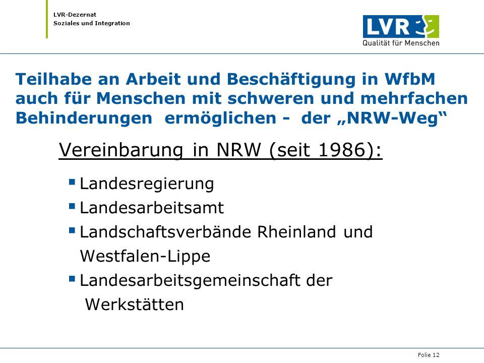 Vereinbarung in NRW (seit 1986):