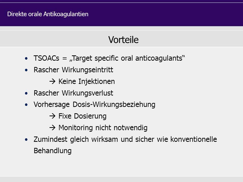 "Vorteile TSOACs = ""Target specific oral anticoagulants"