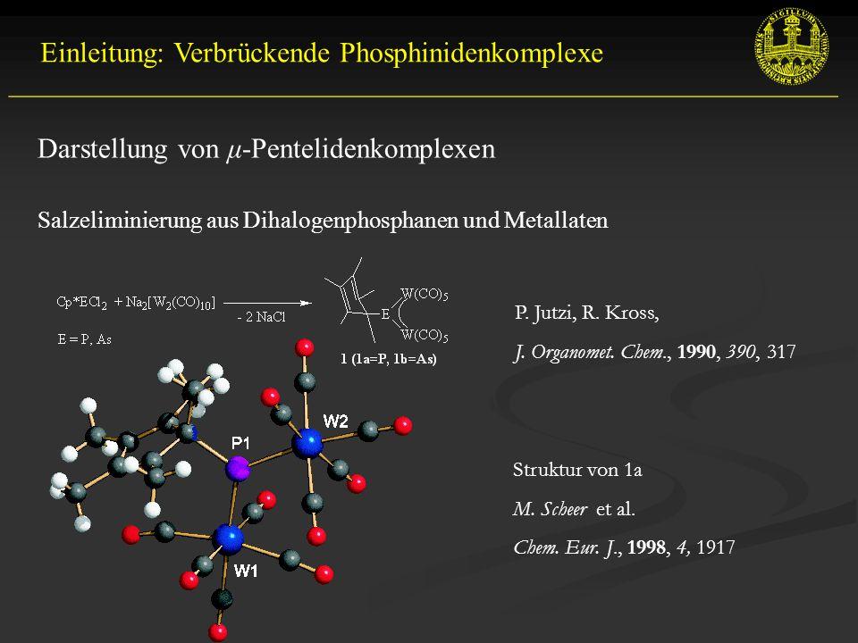 Einleitung: Verbrückende Phosphinidenkomplexe
