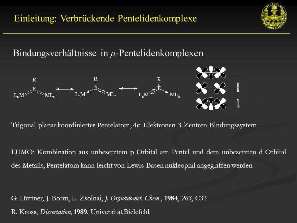 Einleitung: Verbrückende Pentelidenkomplexe