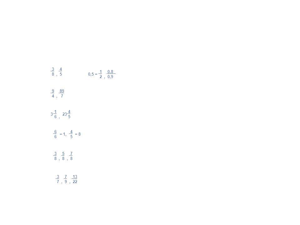 3 4 8 , 5. 1 0,8. 2 , 0,9. 0,5 = 9 89. 4 , 7. 1 4. 6 , 5.