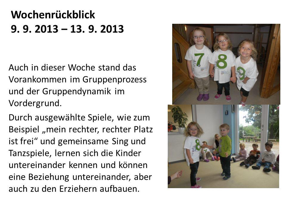 Wochenrückblick 9. 9. 2013 – 13. 9. 2013.