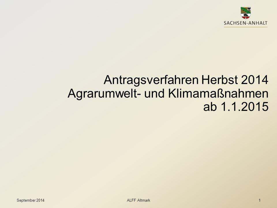 Antragsverfahren Herbst 2014 Agrarumwelt- und Klimamaßnahmen ab 1. 1