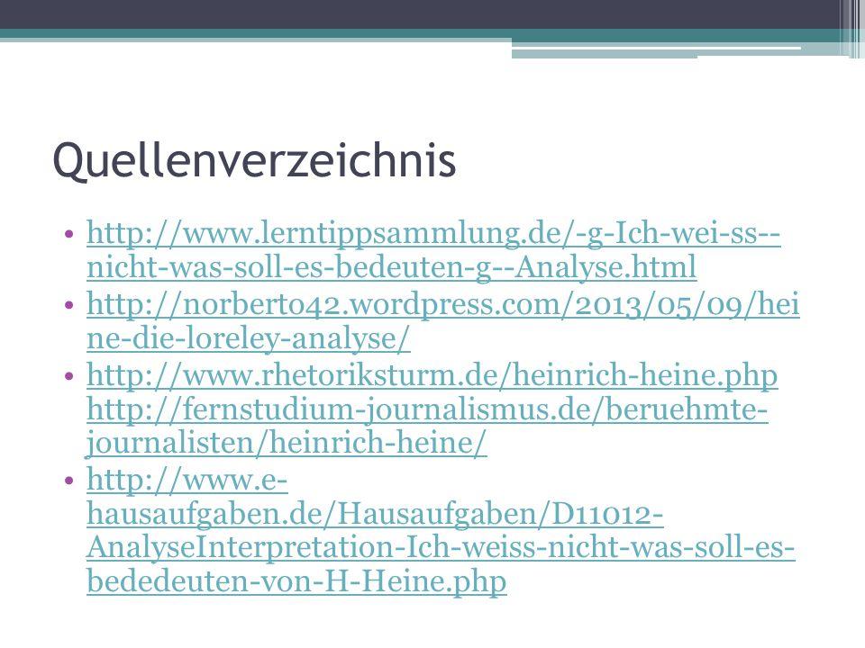 Quellenverzeichnis http://www.lerntippsammlung.de/-g-Ich-wei-ss-- nicht-was-soll-es-bedeuten-g--Analyse.html.