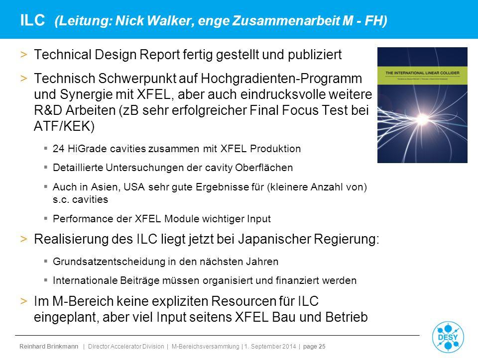 ILC (Leitung: Nick Walker, enge Zusammenarbeit M - FH)