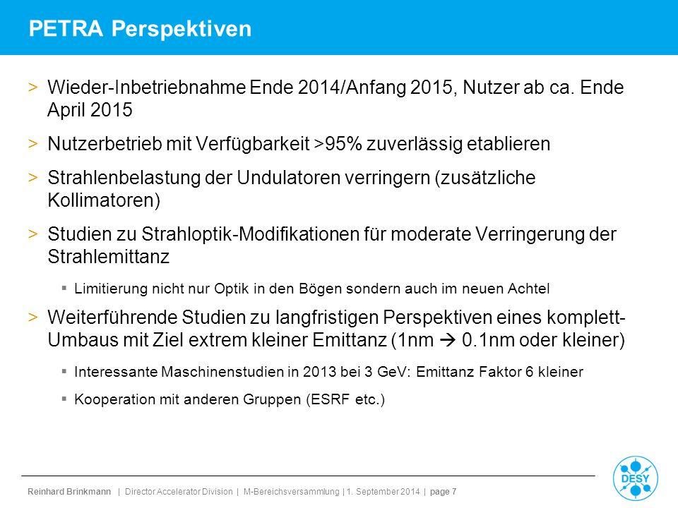 PETRA Perspektiven Wieder-Inbetriebnahme Ende 2014/Anfang 2015, Nutzer ab ca. Ende April 2015.
