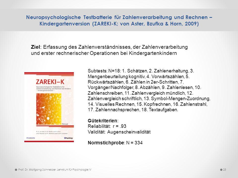 Neuropsychologische Testbatterie für Zahlenverarbeitung und Rechnen – Kindergartenversion (ZAREKI-K; von Aster, Bzufka & Horn, 2009)