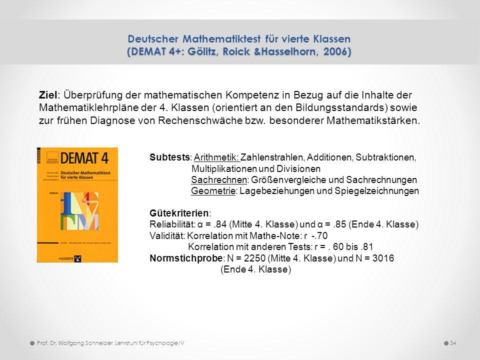 Deutscher Mathematiktest für vierte Klassen (DEMAT 4+: Gölitz, Roick &Hasselhorn, 2006)