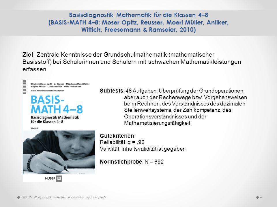 Basisdiagnostik Mathematik für die Klassen 4–8 (BASIS-MATH 4–8; Moser Opitz, Reusser, Moeri Müller, Anliker, Wittich, Freesemann & Ramseier, 2010)