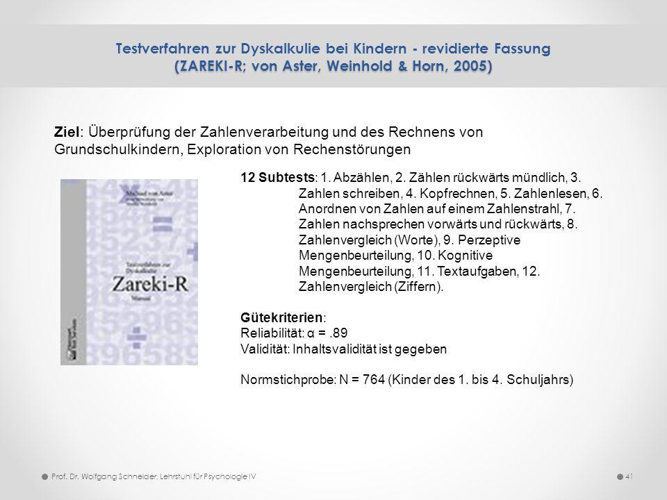Testverfahren zur Dyskalkulie bei Kindern - revidierte Fassung (ZAREKI-R; von Aster, Weinhold & Horn, 2005)