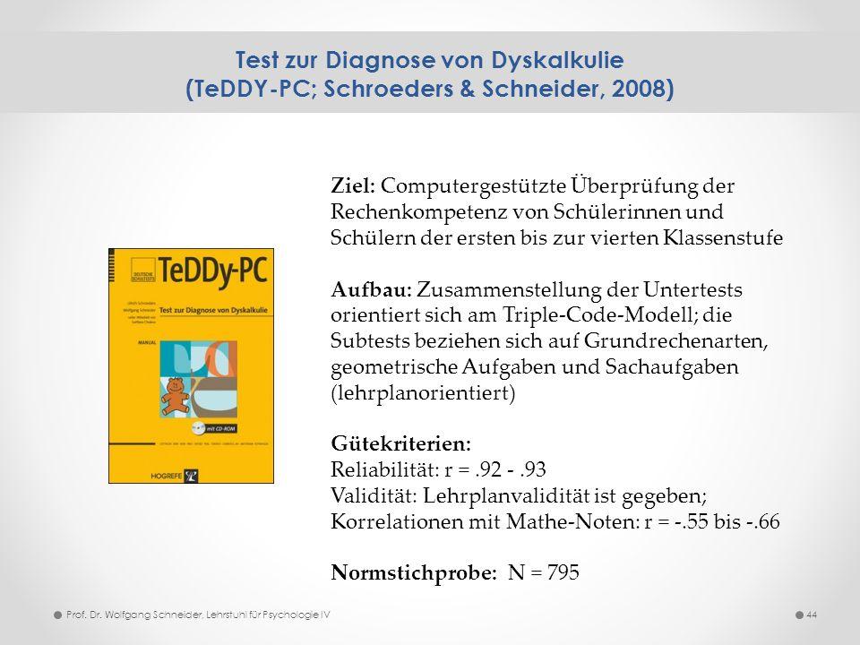 Test zur Diagnose von Dyskalkulie (TeDDY-PC; Schroeders & Schneider, 2008)
