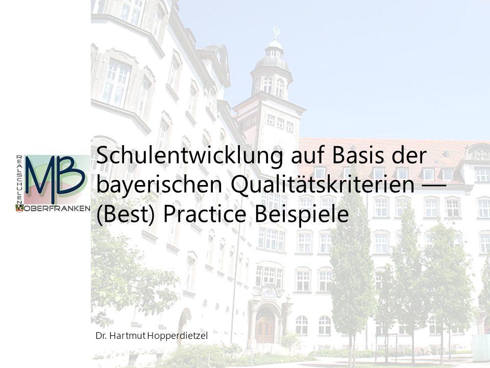 Schulentwicklung auf Basis der bayerischen Qualitätskriterien —