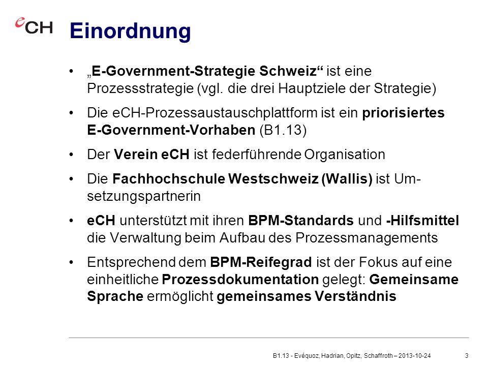 """Einordnung """"E-Government-Strategie Schweiz ist eine Prozessstrategie (vgl. die drei Hauptziele der Strategie)"""