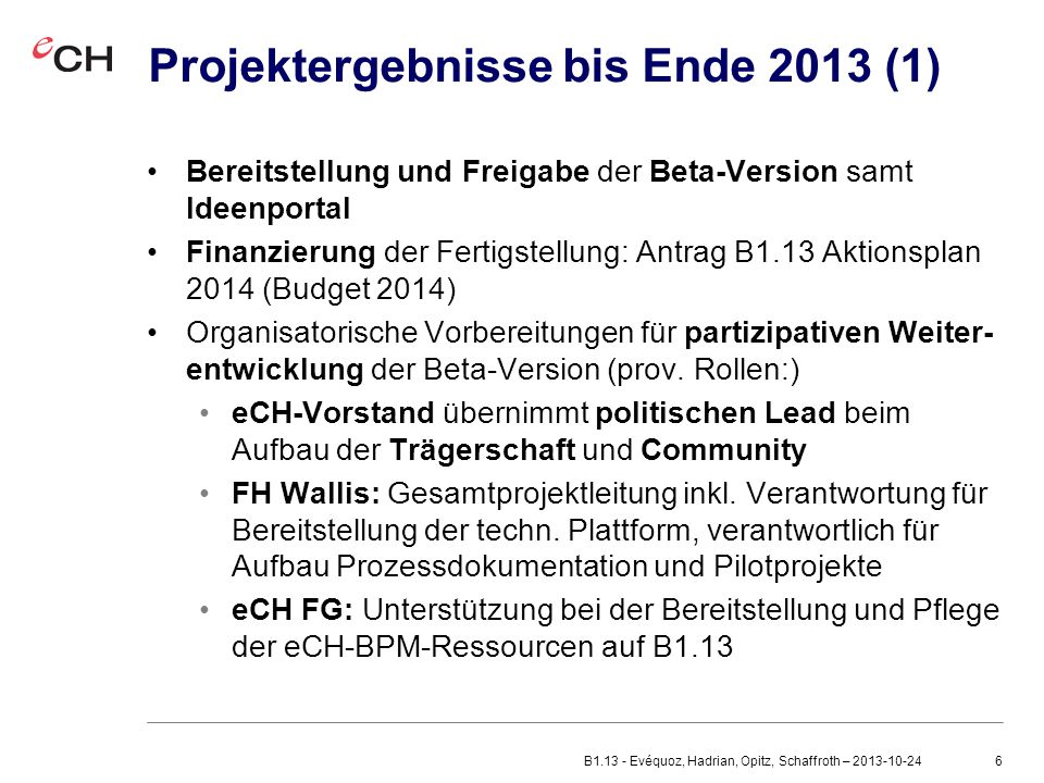Projektergebnisse bis Ende 2013 (1)
