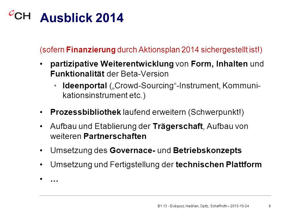 Ausblick 2014 (sofern Finanzierung durch Aktionsplan 2014 sichergestellt ist!)