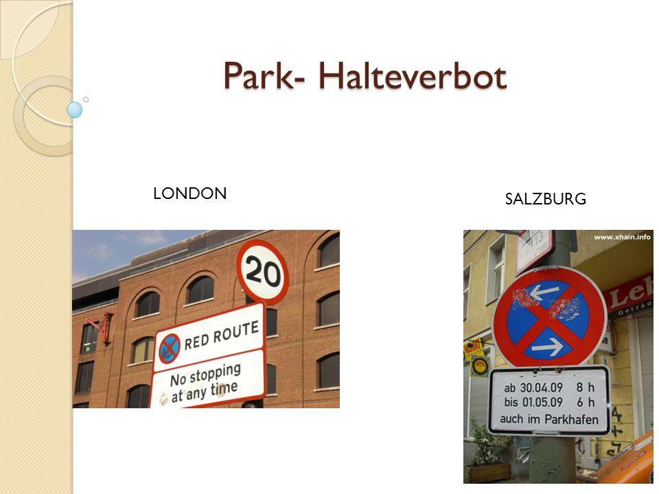 Park- Halteverbot LONDON SALZBURG