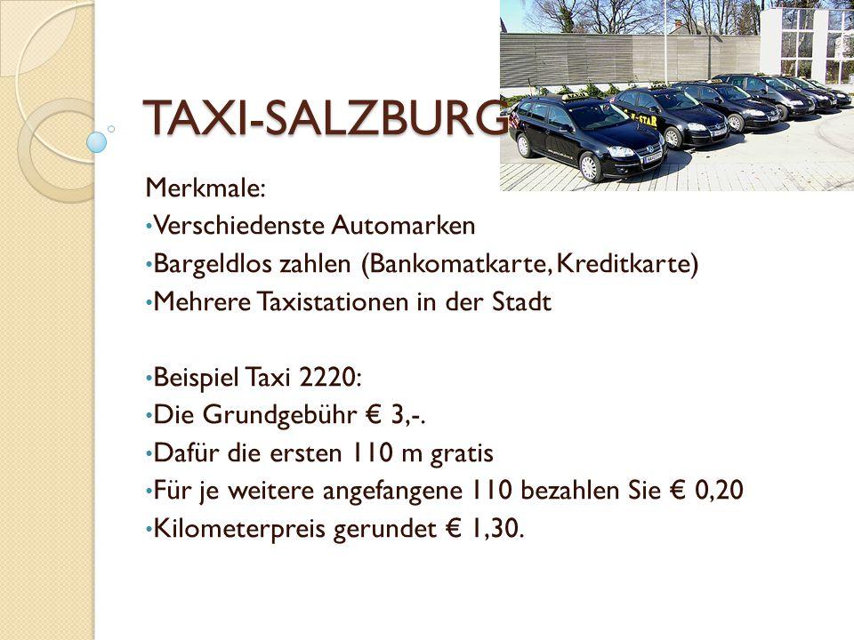 TAXI-SALZBURG Merkmale: Verschiedenste Automarken