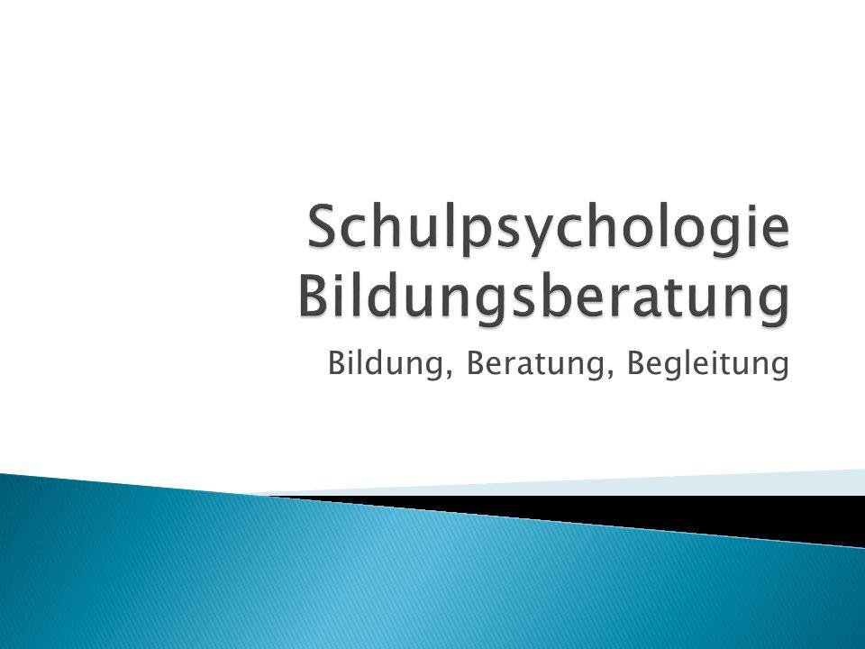 Schulpsychologie Bildungsberatung