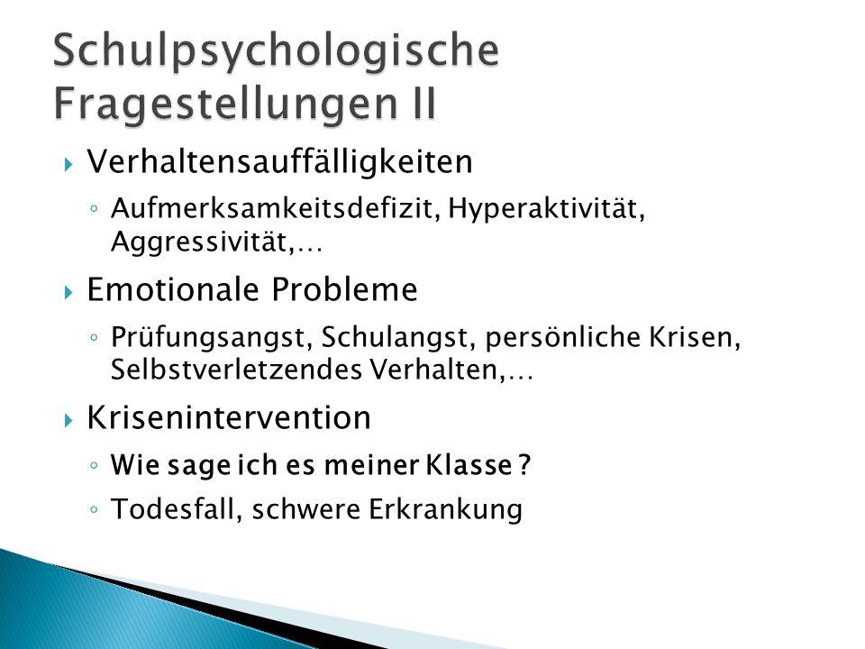 Schulpsychologische Fragestellungen II