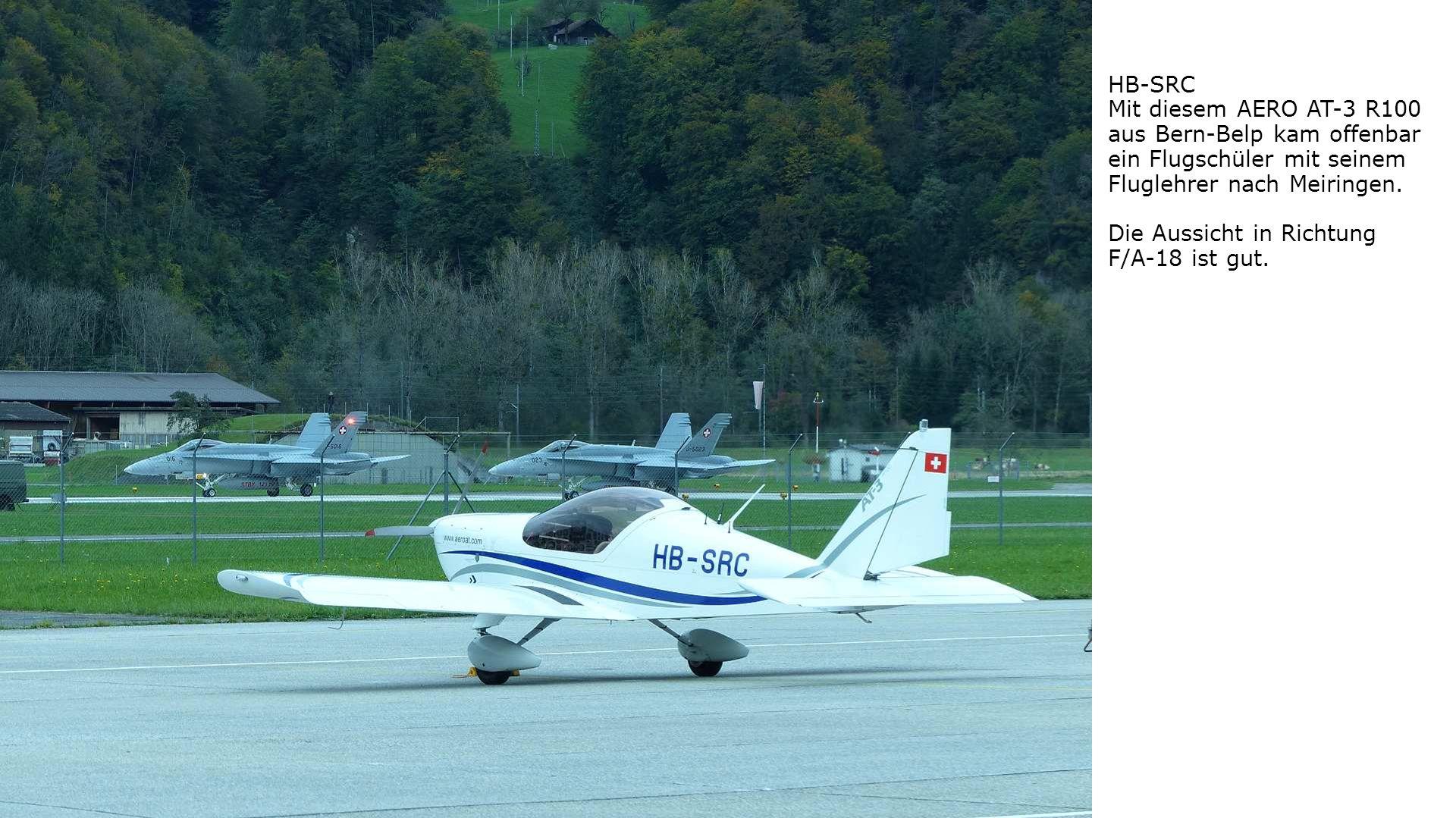 HB-SRC Mit diesem AERO AT-3 R100. aus Bern-Belp kam offenbar ein Flugschüler mit seinem Fluglehrer nach Meiringen.