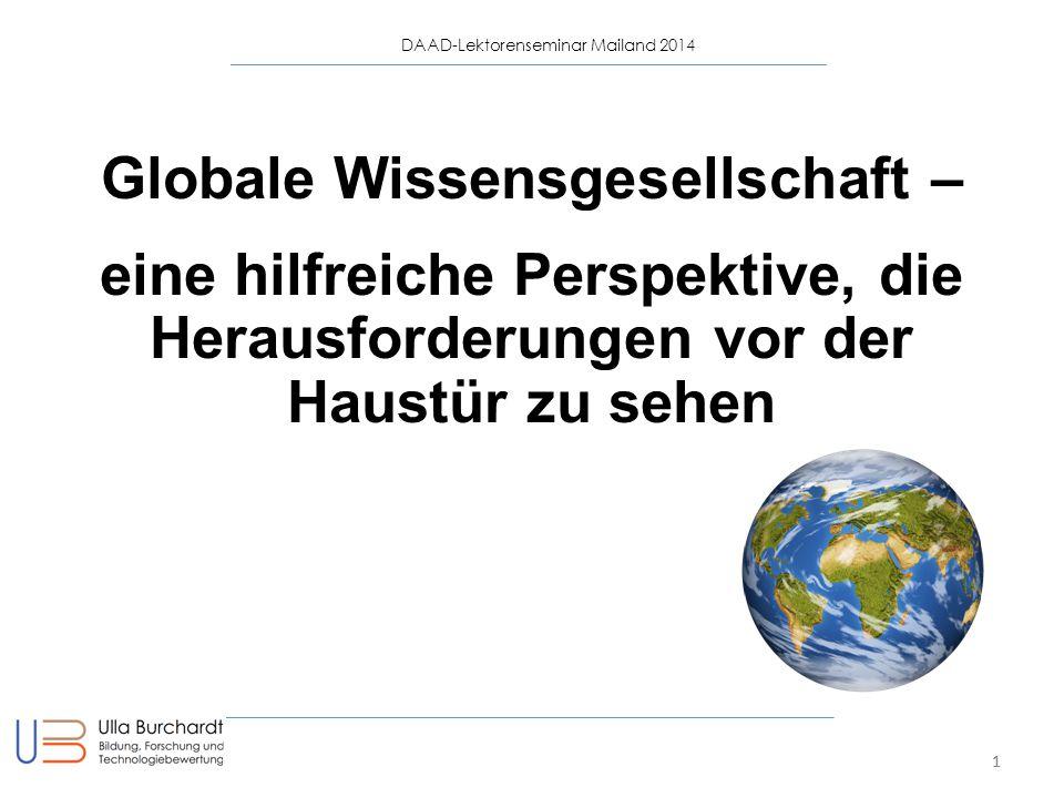 Globale Wissensgesellschaft – eine hilfreiche Perspektive, die Herausforderungen vor der Haustür zu sehen