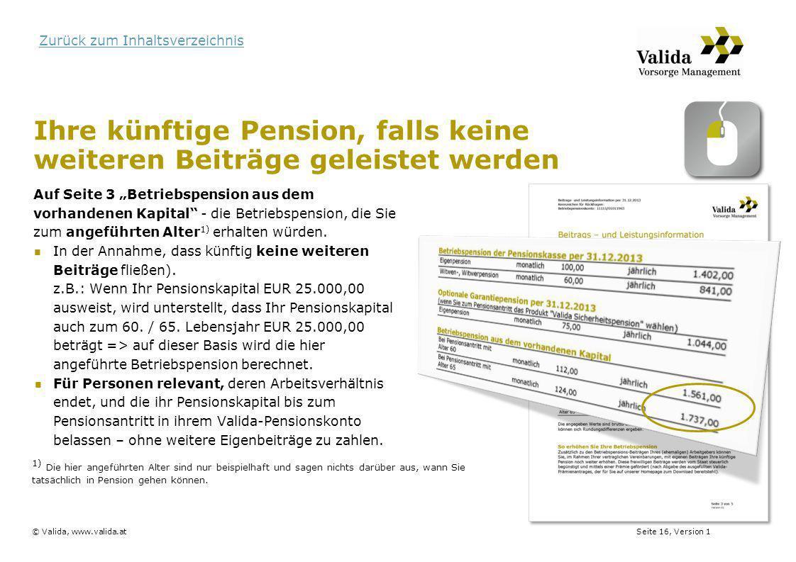 Ihre künftige Pension, falls keine weiteren Beiträge geleistet werden