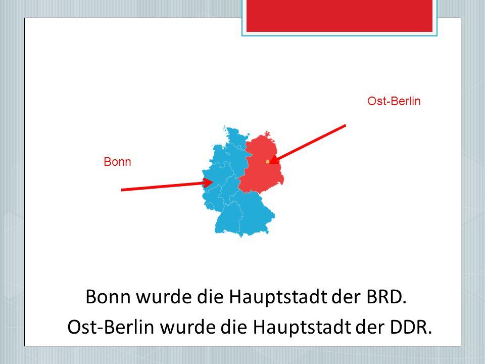 Bonn wurde die Hauptstadt der BRD.