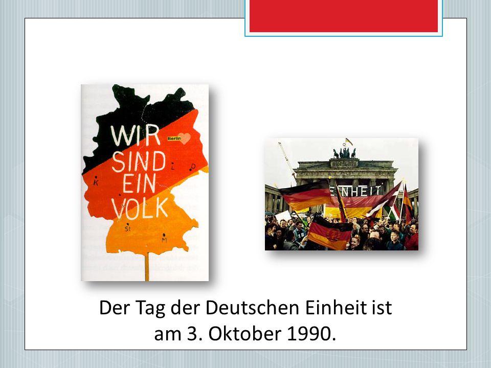 Der Tag der Deutschen Einheit ist