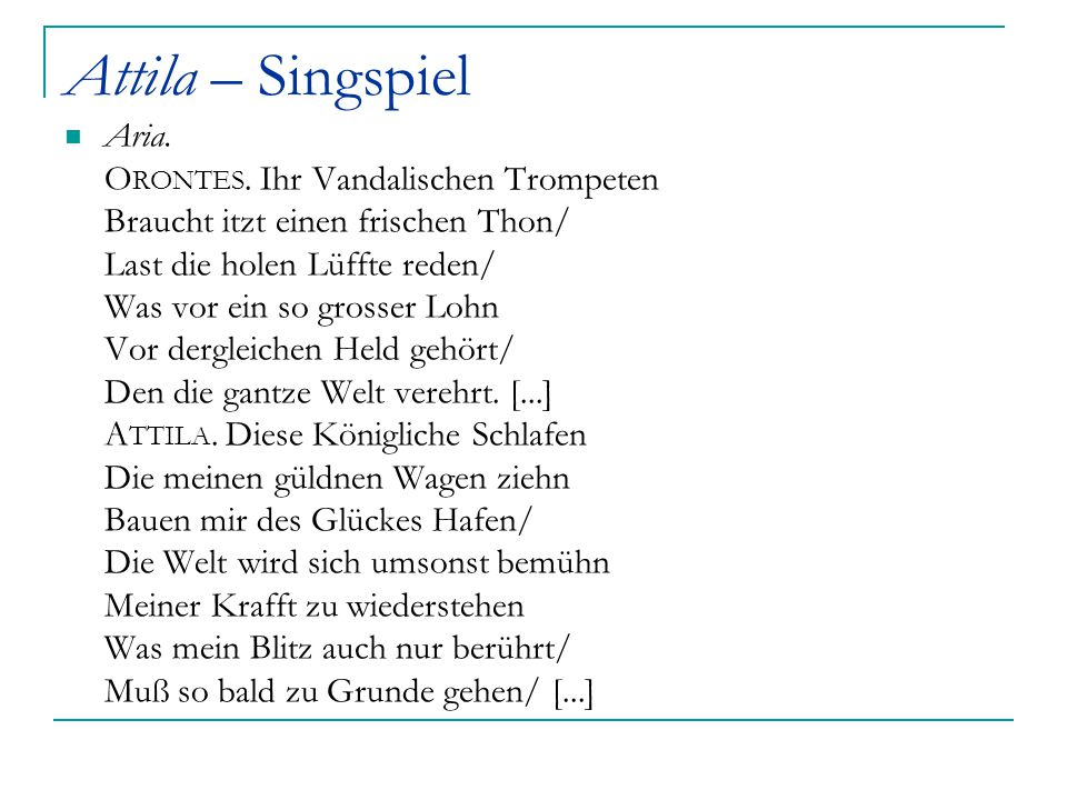 Attila – Singspiel