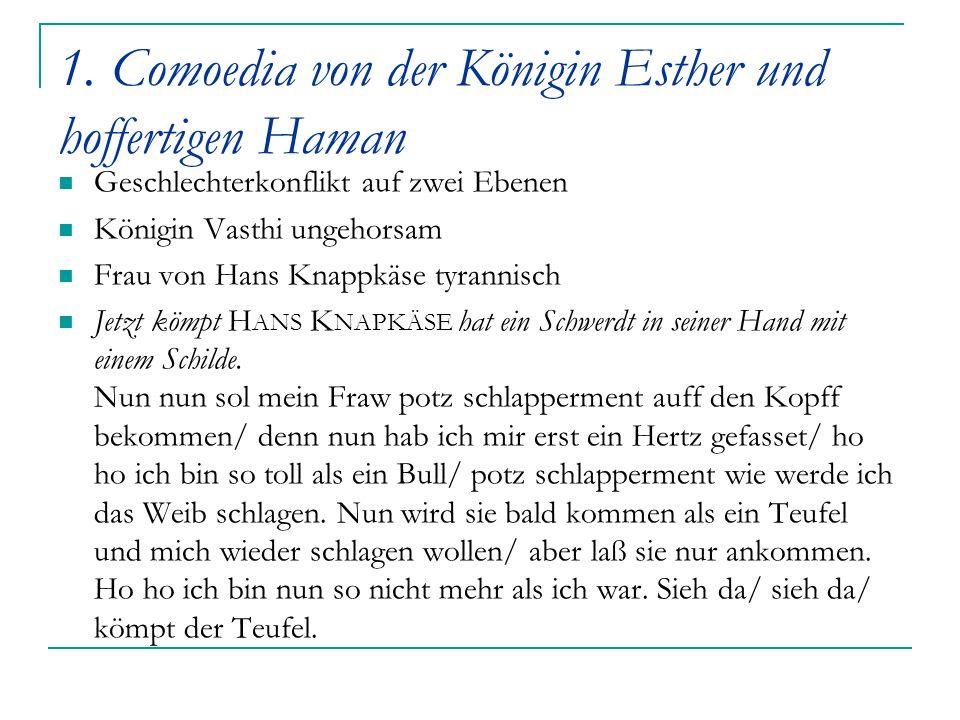 1. Comoedia von der Königin Esther und hoffertigen Haman