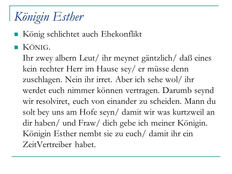 Königin Esther König schlichtet auch Ehekonflikt