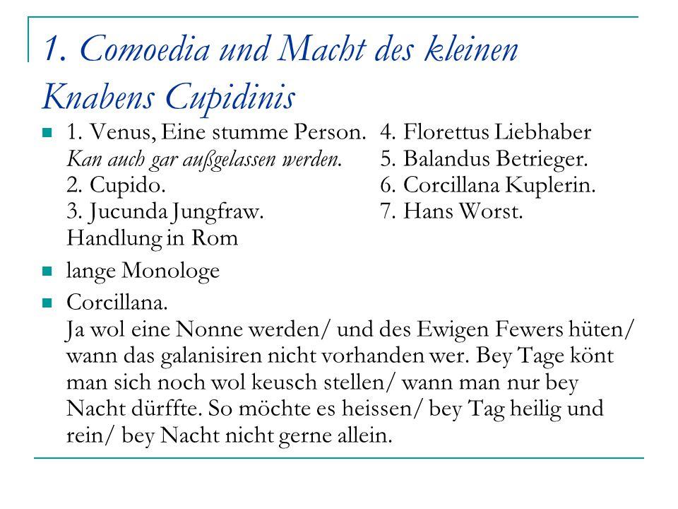 1. Comoedia und Macht des kleinen Knabens Cupidinis