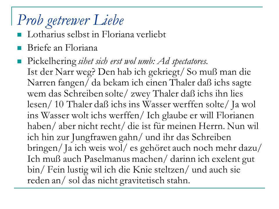 Prob getrewer Liebe Lotharius selbst in Floriana verliebt