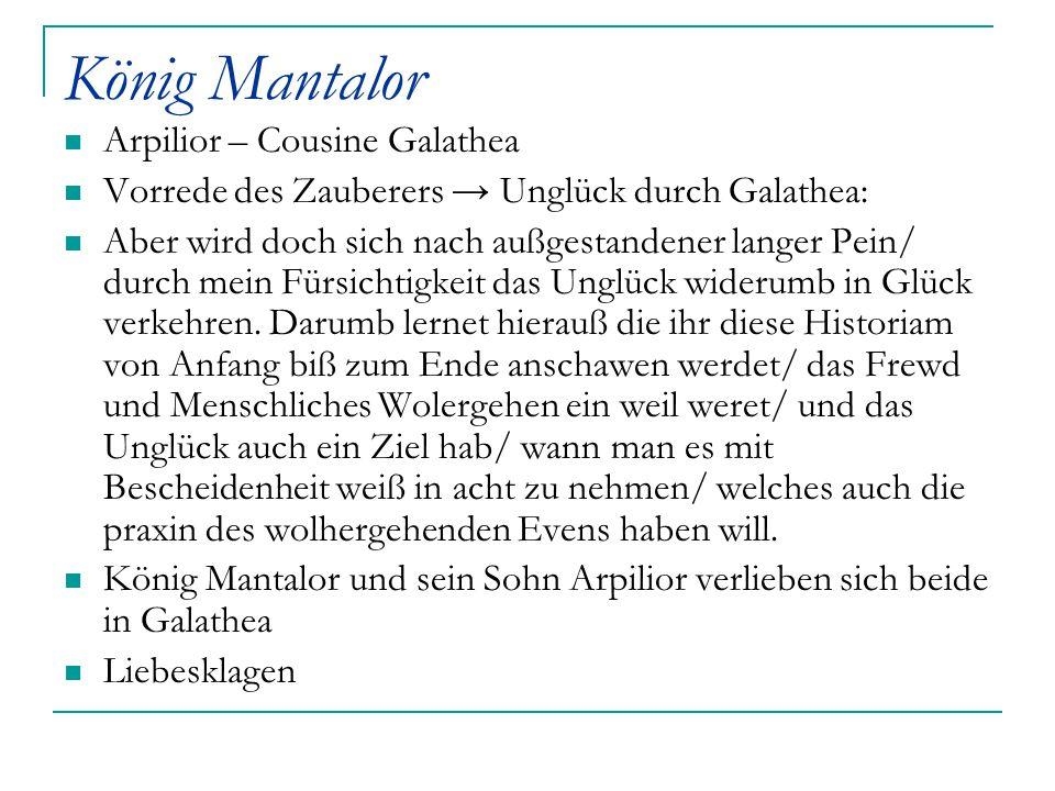 König Mantalor Arpilior – Cousine Galathea