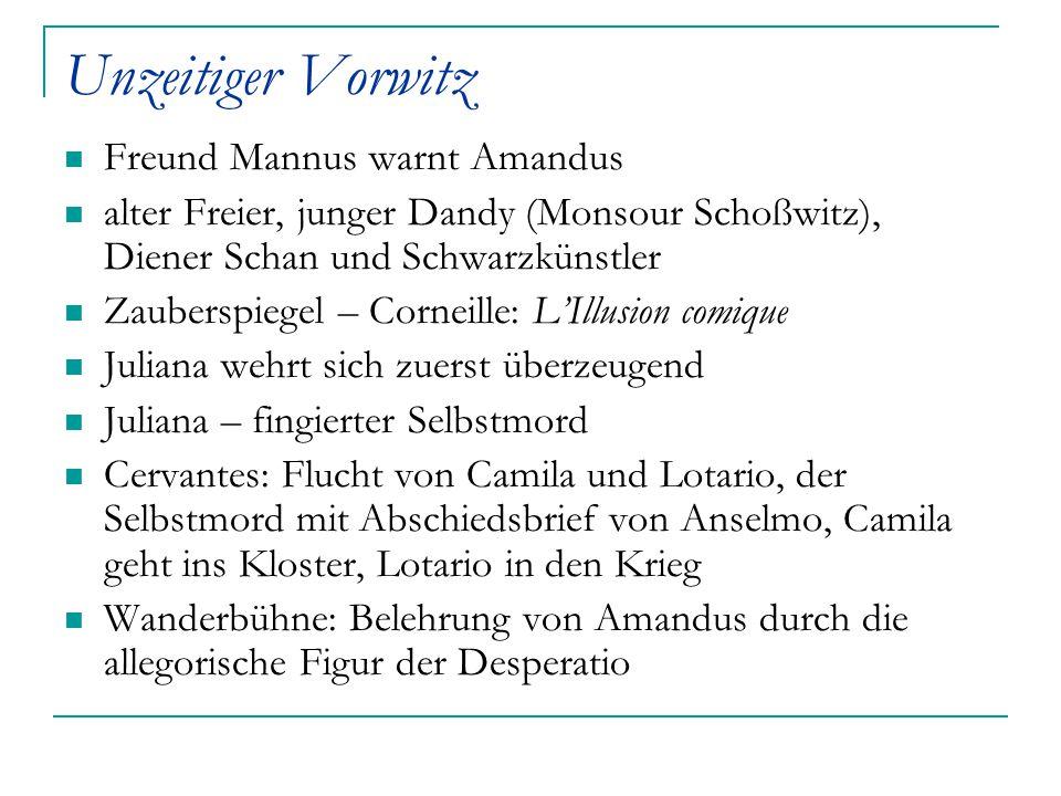 Unzeitiger Vorwitz Freund Mannus warnt Amandus
