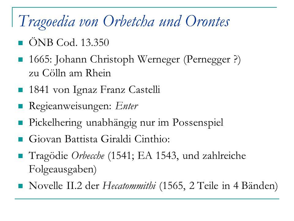 Tragoedia von Orbetcha und Orontes