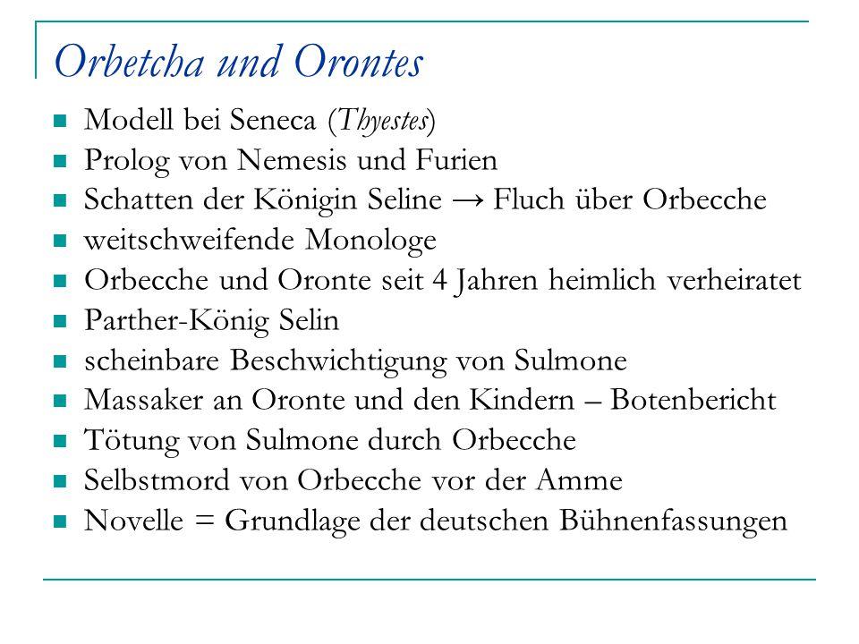 Orbetcha und Orontes Modell bei Seneca (Thyestes)