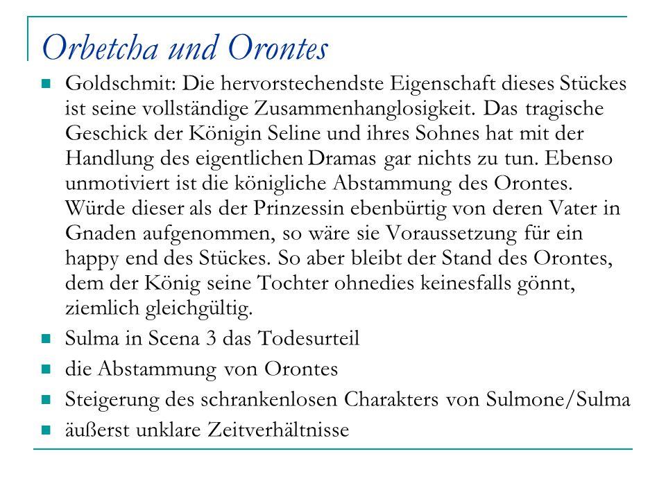 Orbetcha und Orontes