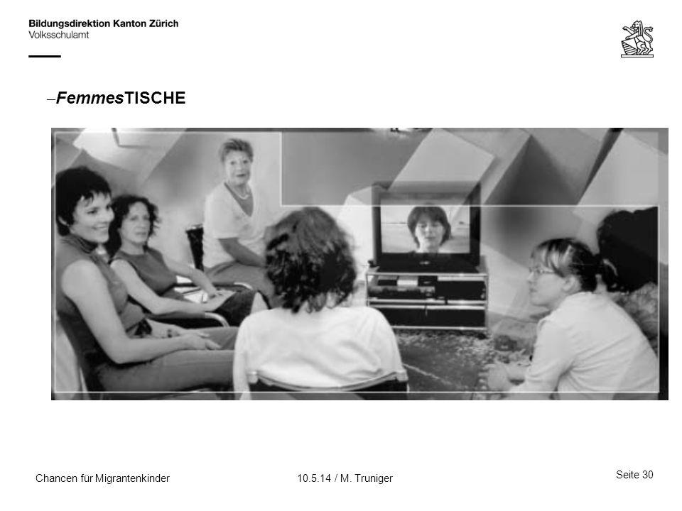 FemmesTISCHE Chancen für Migrantenkinder 10.5.14 / M. Truniger
