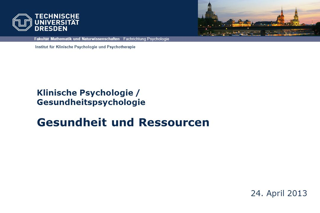 Fakultät Mathematik und Naturwissenschaften Fachrichtung Psychologie