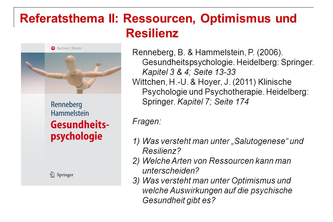 Referatsthema II: Ressourcen, Optimismus und Resilienz
