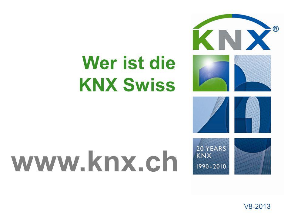 Wer ist die KNX Swiss www.knx.ch V8-2013
