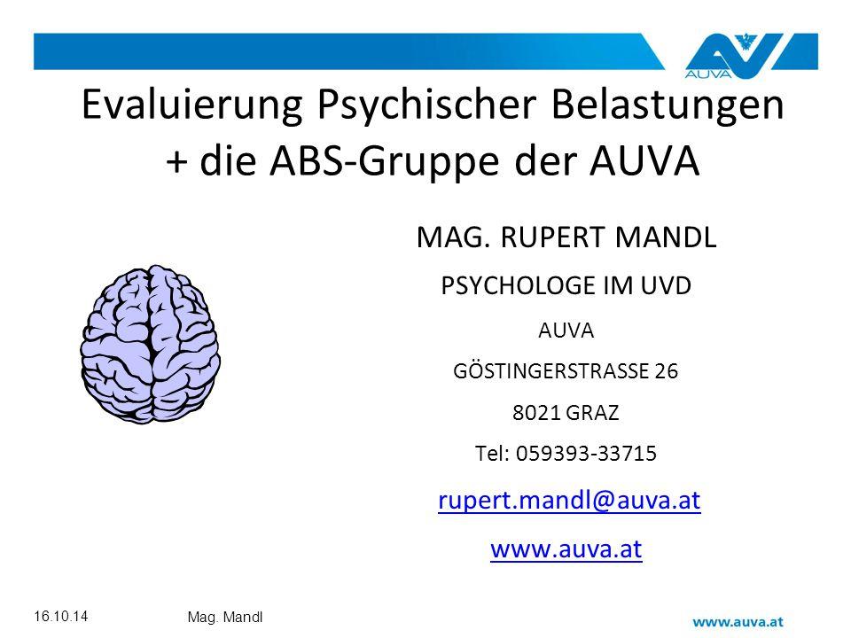 Evaluierung Psychischer Belastungen + die ABS-Gruppe der AUVA