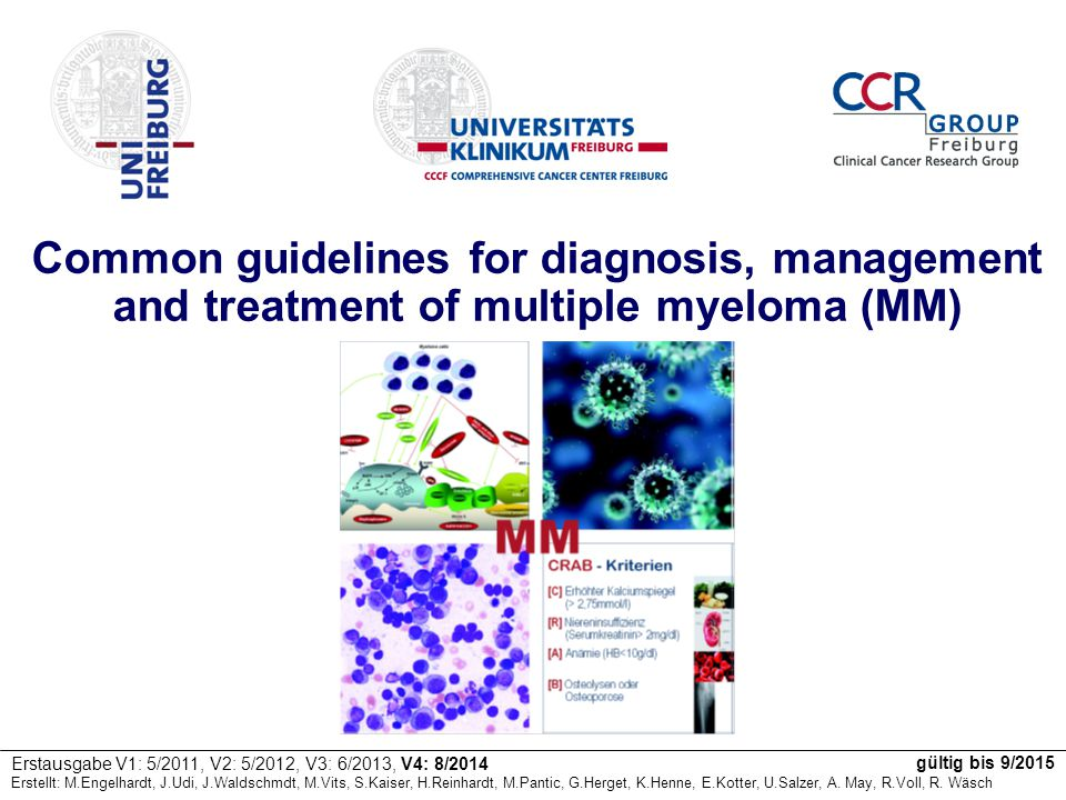 Common guidelines for diagnosis, management and treatment of multiple myeloma (MM)