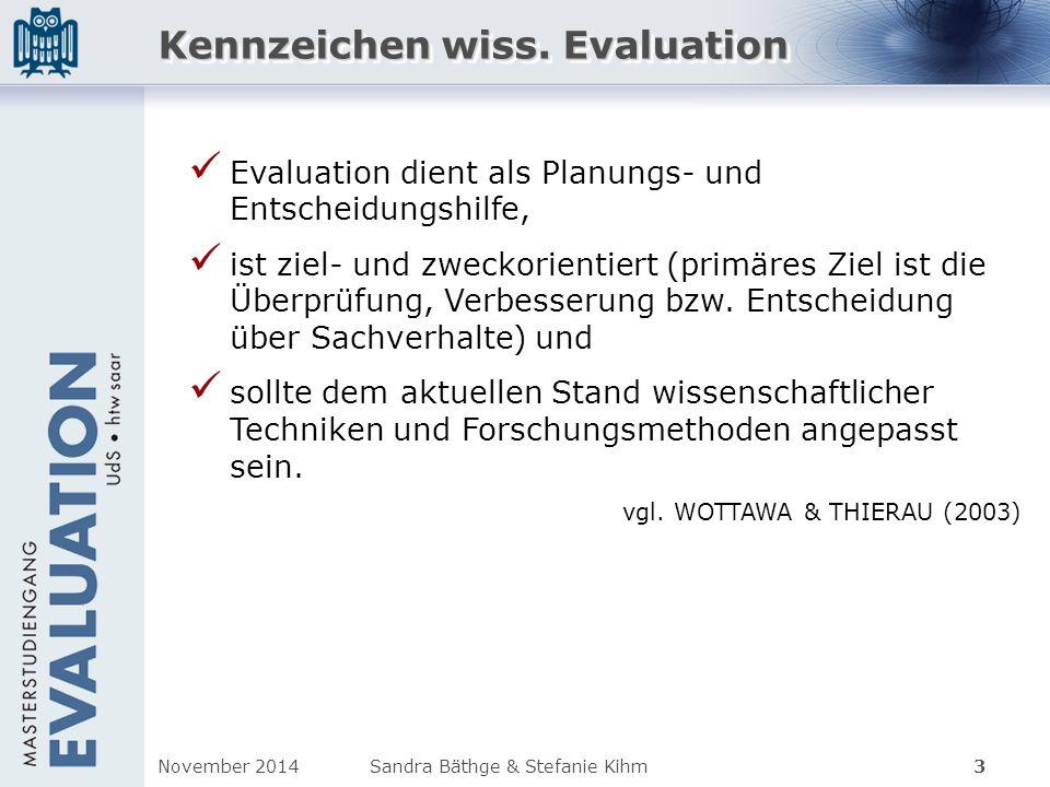 Kennzeichen wiss. Evaluation