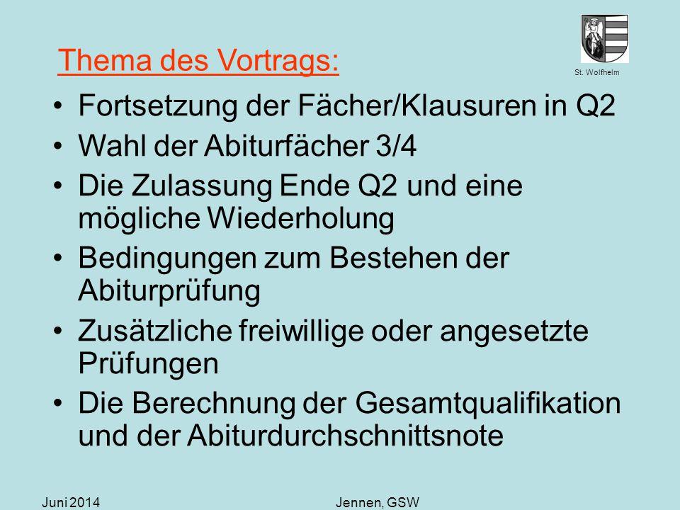 Fortsetzung der Fächer/Klausuren in Q2 Wahl der Abiturfächer 3/4