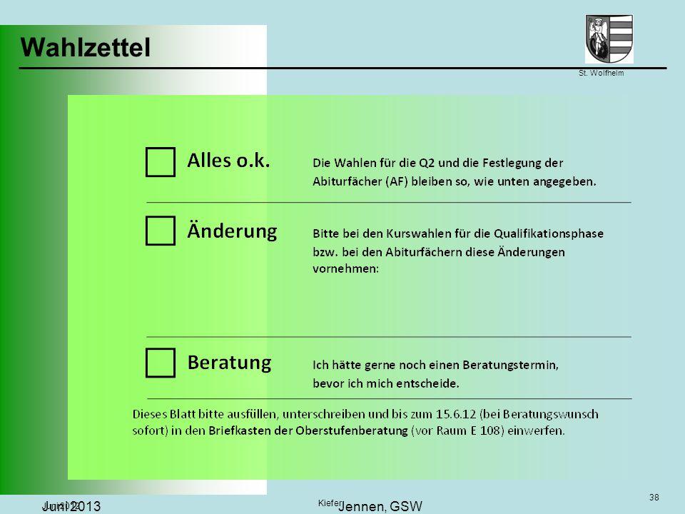 Wahlzettel Juni 2013 Jennen, GSW 38 Juni 2012 Kiefer 38
