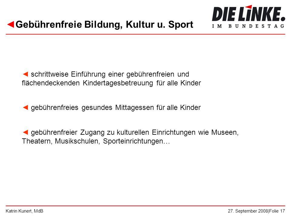 Gebührenfreie Bildung, Kultur u. Sport