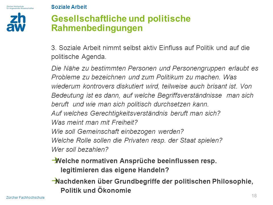 Gesellschaftliche und politische Rahmenbedingungen